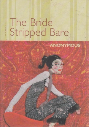 Owen Richardson reviews 'The Bride Stripped Bare' by Anonymous