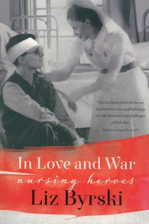 Carol Middleton reviews 'In Love and War' by Liz Byrski