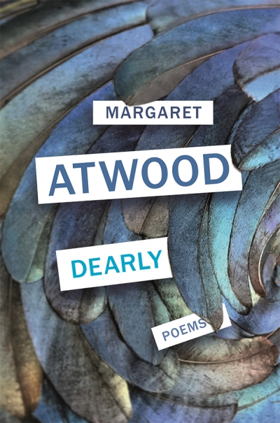 David Mason reviews 'Dearly' by Margaret Atwood