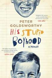 Kári Gíslason reviews 'His Stupid Boyhood: A memoir' by Peter Goldsworthy