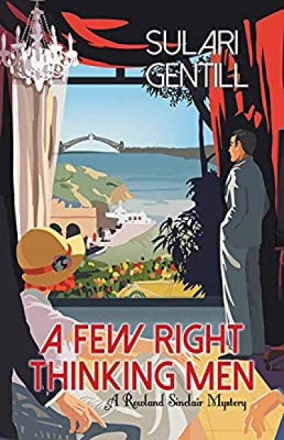 Laurie Steed reviews 'A Few Right Thinking Men' by Sulari Gentill