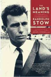 Dennis Haskell reviews 'The Land's Meaning' by Randolph Stow