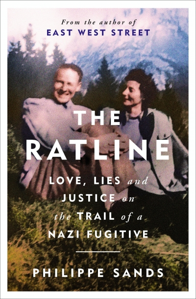 Sheila Fitzpatrick reviews 'The Ratline: Love, lies and justice on the trail of a Nazi fugitive' by Philippe Sands
