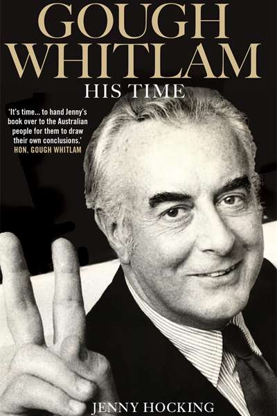Gough Whitlam in and out of government