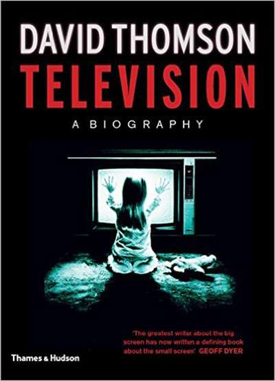 James McNamara reviews 'Television: A Biography' by David Thomson