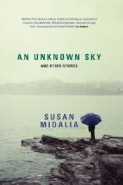 Robert Horne reviews 'An Unknown Sky and Other Stories' by Susan Midalia