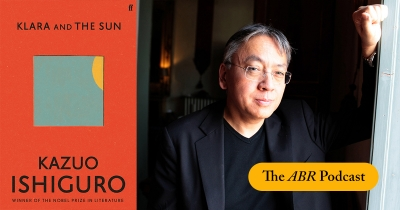 Beejay Silcox on Kazuo Ishiguro | The ABR Podcast #50