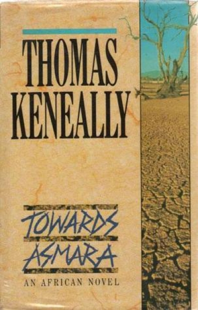 Veronica Brady reviews 'Towards Asmara' by Thomas Keneally