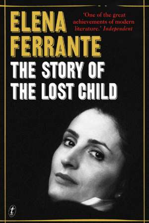 Luke Horton reviews 'The Story of the Lost Child' by Elena Ferrante