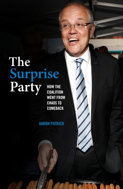 Shaun Crowe reviews 'The Surprise Party: How the Coalition went from chaos to comeback' by Aaron Patrick