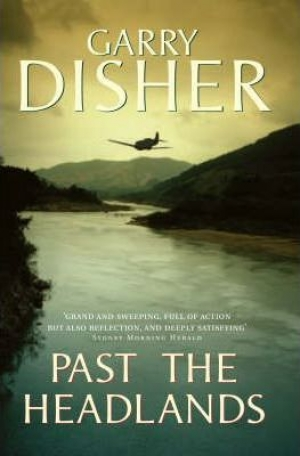 Robin Gerster reviews 'Past the Headlands' by Garry Disher