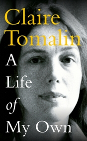 Brenda Niall reviews 'A Life of My Own' by Claire Tomalin
