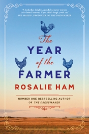 Brenda Walker reviews 'The Year of the Farmer' by Rosalie Ham