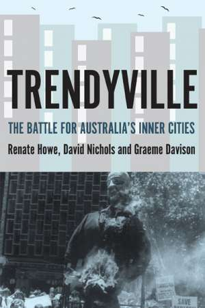Frank Bongiorno reviews 'Trendyville' by Renate Howe, David Nichols, and Graeme Davison