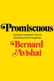 Shannon Burns reviews 'Promiscuous' by Bernard Avishai