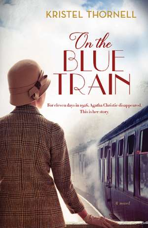 Francesca Sasnaitis reviews 'On the Blue Train' by Kristel Thornell
