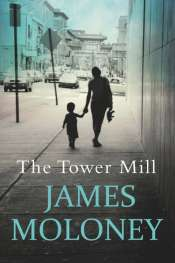 James Moloney: The Tower Mill