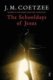 Sue Kossew reviews 'The Schooldays of Jesus' by J.M. Coetzee
