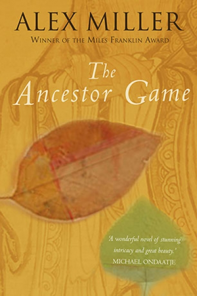 Sophie Masson reviews 'The Ancestor Game' by Alex Miller
