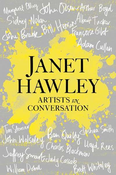 Sheridan Palmer reviews 'Artists in Conversation' by Janet Hawley