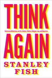 Glyn Davis reviews 'Think Again' by Stanley Fish