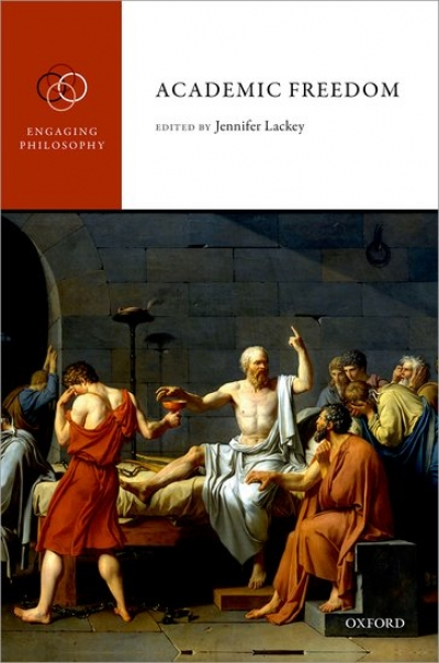 Ronan McDonald reviews 'Academic Freedom' edited by Jennifer Lackey