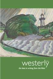 Luke Johnson reviews 'Westerly 59:2' edited by Delys Bird and Tony Hughes-d'Aeth