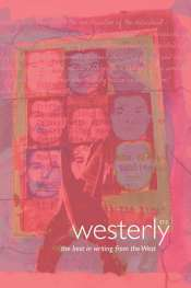 Delys Bird and Tony Hughes-d'Aeth (eds): Westerly Vol. 57, No. 2