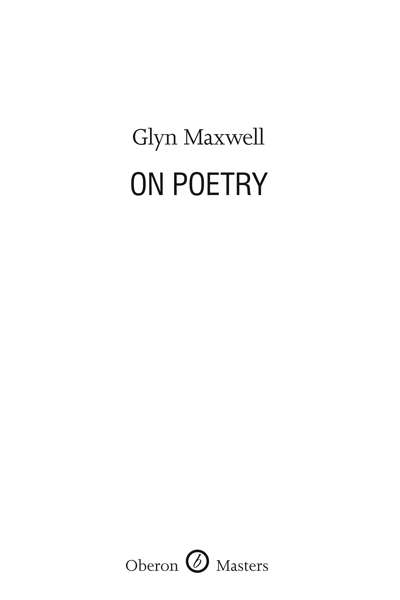 David McCooey reviews 'On Poetry' by Glyn Maxwell