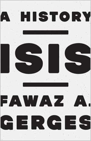 Colin Wight reviews 'ISIS: A history' by Fawaz A. Gerges