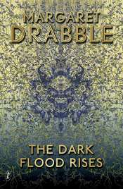 Jane Sullivan reviews 'The Dark Flood Rises' by Margaret Drabble