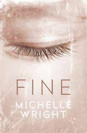 Alice Bishop reviews 'Fine' by Michelle Wright