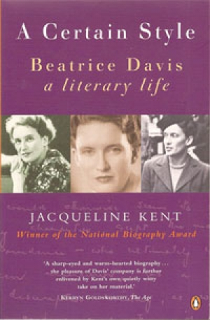 Peter Rose reviews 'A Certain Style: Beatrice Davis: A Literary Life' by Jacqueline Kent