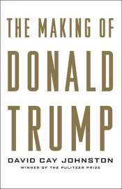 David Smith reviews 'The Making of Donald Trump' by David Cay Johnston