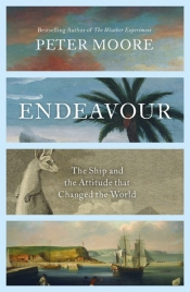 Alan Atkinson on 'Endeavour: The Ship and the Attitude that Changed the World' by Peter Moore
