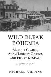 Susan K. Martin reviews 'Wild Bleak Bohemia' by Michael Wilding