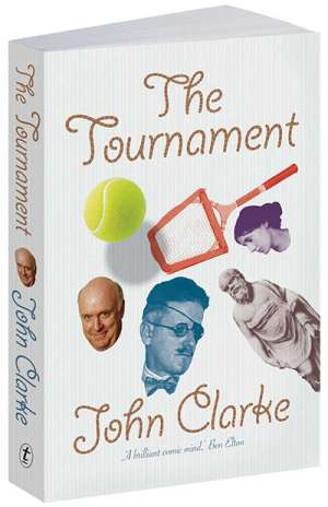Brian Matthews reviews 'The Tournament' by John Clarke