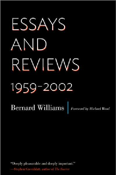 Frank Jackson reviews 'Essays and Reviews 1959-2002' by Bernard Williams