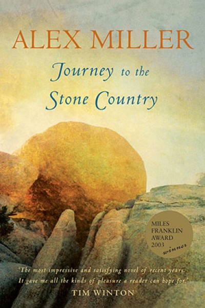 Peter Pierce reviews 'Journey to the Stone Country' by Alex Miller