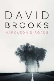 Jane Sullivan reviews 'Napoleon's Roads' by David Brooks