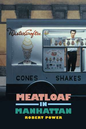 Ben Smith reviews Meatloaf in Manhattan