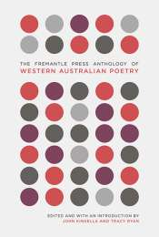 Geoff Page reviews 'The Fremantle Press  Anthology of Western Australian Poetry' by John Kinsella and Tracy Ryan (eds)