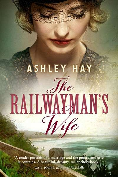 Patrick Allington reviews 'The Railwayman's Wife' by Ashley Hay