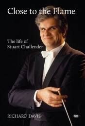 Ian Dickson reviews 'Close to the Flame: The life of Stuart Challender' by Richard Davis
