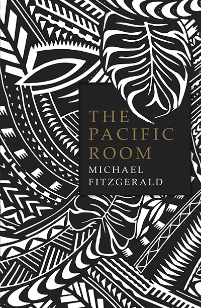 Gillian Dooley reviews 'The Pacific Room' by Michael Fitzgerald