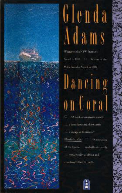 Elizabeth Jolley reviews 'Dancing on Coral' by Glenda Adams