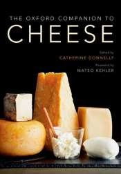 Christopher Menz reviews 'The Oxford Companion  to Cheese' edited by Catherine Donnelly