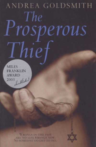 Don Anderson reviews 'The Prosperous Thief' by Andrea Goldsmith