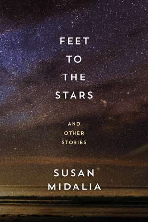 Cassandra Atherton reviews 'Feet to the Stars' by Susan Midalia