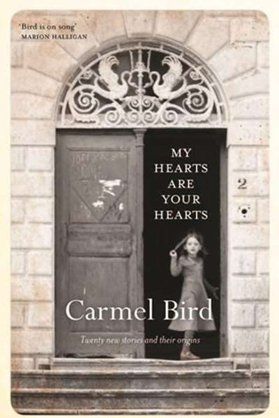 Susan Midalia reviews 'My Hearts Are Your Hearts' by Carmel Bird